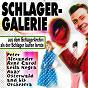 Compilation Schlager galerie (aus dem schlagerarchiv: als der schlager laufen lernte) avec Peter Alexander / Ernie Bieler, Rudi Hofstetter / Lars Kage / Leila Negra / René Carol...