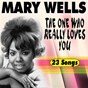 Album The one who really loves you (23 tracks) de Mary Wells