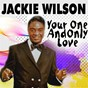 Album Your one and only love de Jackie Wilson