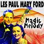 Album Magic melody de Les Paul, Mary Ford