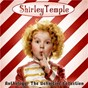 Album Anthology: The Definitive Collection (Remastered) de Shirley Temple