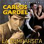 Album La Cumparsita (Remastered) de Carlos Gardel