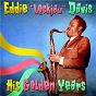 """Album His golden years (remastered) de Eddie """"Lockjaw"""" Davis"""