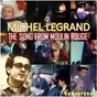 Album The Song from Moulin Rouge (Remastered) de Michel Legrand