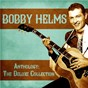 Album Anthology: The Deluxe Collection (Remastered) de Bobby Helms