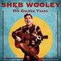 Album His Golden Years (Remastered) de Sheb Wooley