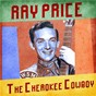Album The Cherokee Cowboy (Remastered) de Ray Price