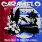 Album Caramelo (Miami Vice Remix EP) de Esco Bar