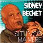 Album Si tu vois ma mère (remastered) de Sidney Bechet