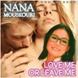 Album Love Me or Leave Me (Remastered) de Nana Mouskouri