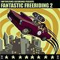 Compilation Fantastic freeriding, vol. 2 avec Protassov / Ancient Astronauts / Kabanjak / Deela / Alexander