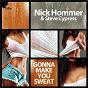 Album Gonna make you sweat de Steve Cypress / Nick Hommer & Steve Cypress