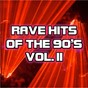 Compilation Rave hits of the 90's, vol. 2 avec Hardfloor / Arlen, Harburg / Electric Factory / Maier Bode, Gharadjedaghi / RMB...