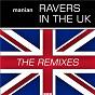 Album Ravers in the UK (the remixes) de Manian