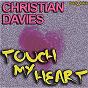 Album Touch my heart de Christian Davies