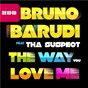 Album The way you love me de Bruno Barudi