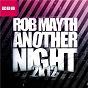 Album Another night 2k12 de Rob Mayth