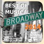 Compilation Best of musical 2014 avec Jonathan Larson / Phil Collins / Mark Seibert / Sylvester Levay / Jan Ammann & Kristin Hölck...