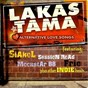 Compilation Lakas tama (18 alternative love songs) avec 3rdegree / Siakol / Sessionroad / Moonstar88 / Popfilter...