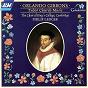 Album Gibbons: tudor church music de Sir Philip Ledger / The Choir of King S College, Cambridge