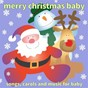Album Merry christmas baby de Baby'S Nursery Music
