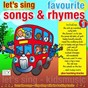 Album Let's sing favourite songs & rhymes, vol. 1 de Kidzone