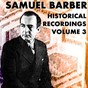 Album Historical recordings, vol. 3 de Samuel Barber