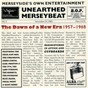 Compilation Unearthed merseybeat, vol. 3 avec The Merseybeats / The Kinsleys / Lance Fortune & the Firecrests / The Connoisseurs / The Swinging Blue Jeans...