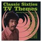 Compilation Classic sixties TV themes avec Johnny Keating & the Z Men / Ron Grainer & His Orchestra / Bud Flanagan / The Barry Gray Orchestra / The Laurie Johnson Orchestra...