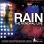 Compilation Rain (the renewal live) avec Lara Martin / Noel Robinson / Graham Kendrick / Madeleine Kerzner / Ben Cantelon...