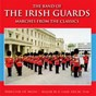 Album Marches from the classics de The Band of the Irish Guards / Major MG Lane Arcm