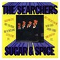 Album Sugar and spice de The Searchers