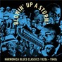 Compilation Blowin' Up a Storm! avec Deford Bailey / Sonny Boy Williamson / Jed Davenport / His Beale Street Jug Band / Sonny Terry...