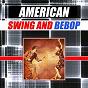 Compilation American swing and bebop avec Tiny Grimes / Charlie Christian All Stars / Benny Goodman / Gene Krupa & His Chicagoans / Joe Venuti & His Blue Six...