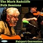 Album The mark radcliffe folk sessions - fairport convention de Fairport Convention