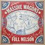 Album Full nelson de Massive Wagons