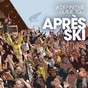 Compilation A definitive guide to...après ski avec Andy Reynolds / Act Cool / Mikks Tape / Will Clarke / Trevor O'neil...
