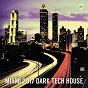 Compilation Miami 2017 dark tech house avec DKR / Stephen Wish / Dark Star / Dons / Jocelyn Brown...