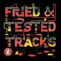 Compilation Fried & tested tracks, vol. 3 avec Audiofun / Firas / Milano Techno / Roby Howler / Dan Mckie...