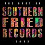 Compilation Best of southern fried records 2013 avec Chicken Lips / Rex the Dog / Emperor Machine / Justin Jay / Eats Everything...