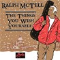 Album The things you wish yourself de Ralph Mctell