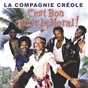 Album Best of c'est bon pour le moral de La Compagnie Créole