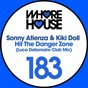 Album Hit the danger zone (luca debonaire remix) de Kiki Doll / Sonny Atienza