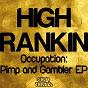 Album Occupation: pimp and gambler ep de High Rankin