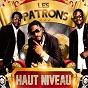 Album Haut niveau (14 zouglou hits) de Les Patrons