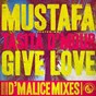 Album Give love (feat. tasita d'mour) de Mustafà
