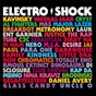 Compilation Electro shock avec Little Dragon / Thomas Wesley Pentz / David James / Andrew Taylor / David Longstreth...
