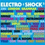 Compilation Electro shock 3 avec Little Dragon / Zhu / The Flexican & Sef / SBTRKT / Denai Moore...