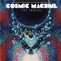 Compilation Cosmic machine - the sequel avec Pascal Comelade / Stereo / Françis Lai / Rosebud / Queen Samantha...