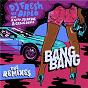 Album Bang bang (feat. r.city, selah sue & craig david) (remixes) de DJ Fresh / Diplo